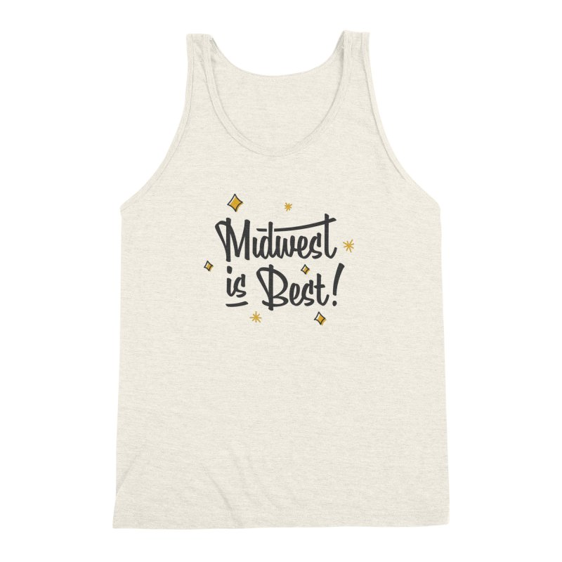 Midwest Is Best Men's Triblend Tank by Shop Sandusky Ink & Cloth