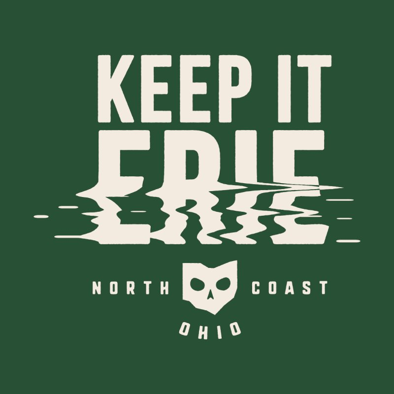 Keep It Erie Men's T-Shirt by Shop Sandusky Ink & Cloth