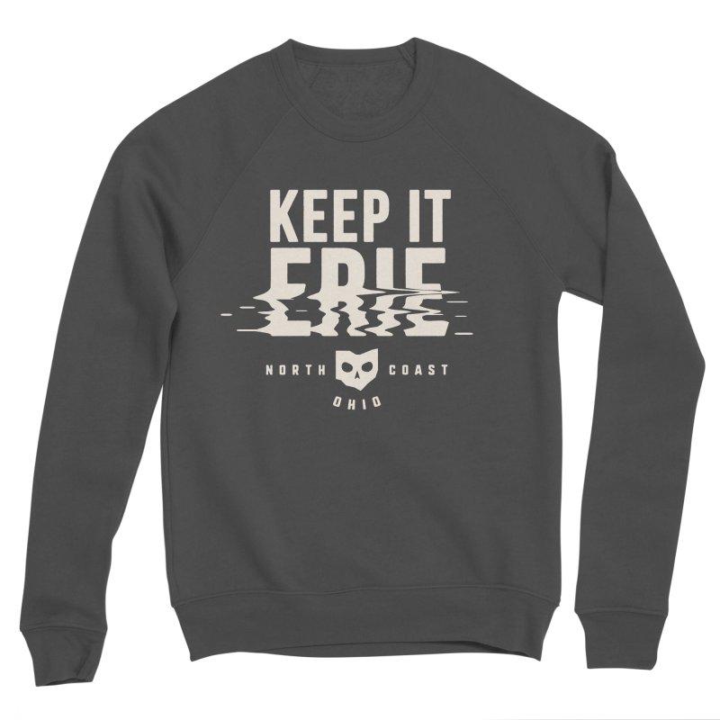 Keep It Erie Women's Sponge Fleece Sweatshirt by Shop Sandusky Ink & Cloth