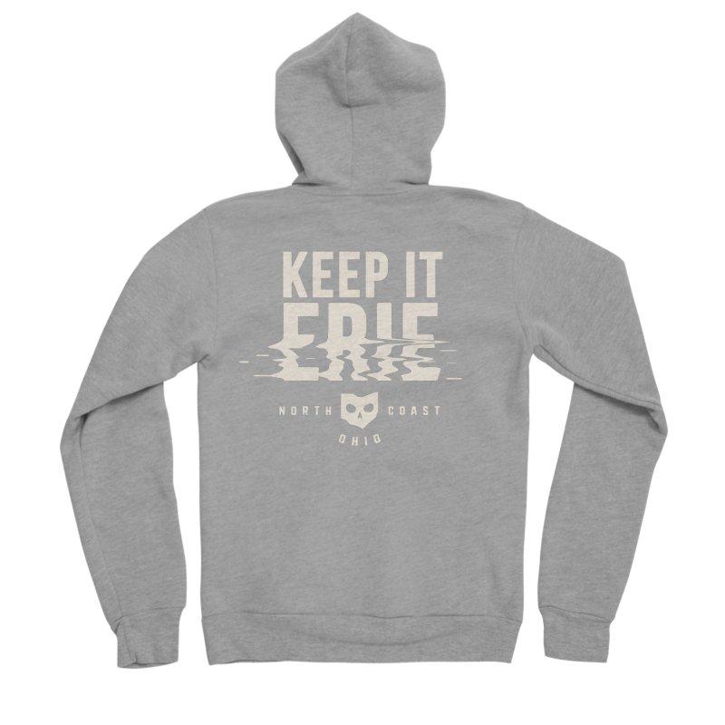 Keep It Erie Women's Sponge Fleece Zip-Up Hoody by Shop Sandusky Ink & Cloth