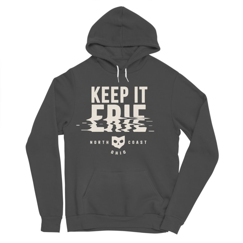 Keep It Erie Women's Sponge Fleece Pullover Hoody by Shop Sandusky Ink & Cloth