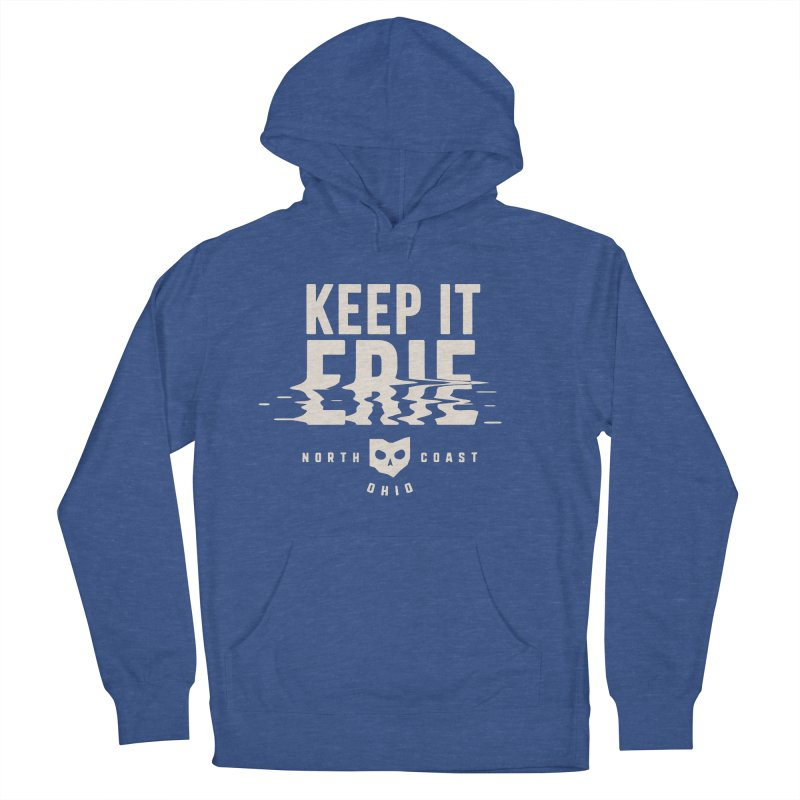 Keep It Erie Women's French Terry Pullover Hoody by Shop Sandusky Ink & Cloth