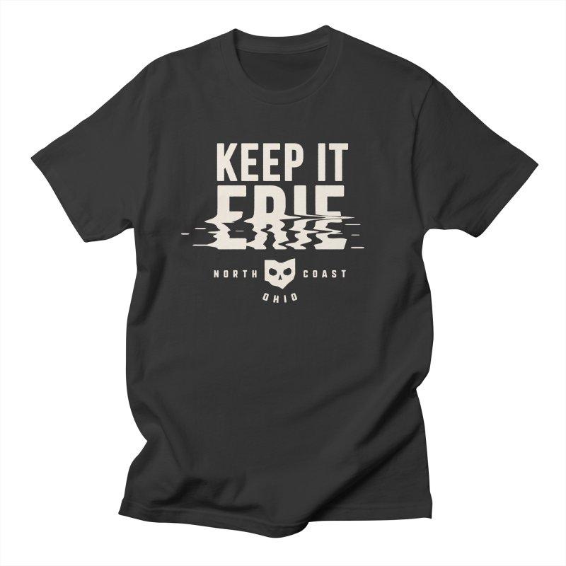 Keep It Erie Men's Regular T-Shirt by Shop Sandusky Ink & Cloth