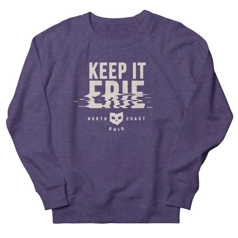 Keep It Erie Women's French Terry Sweatshirt by Shop Sandusky Ink & Cloth