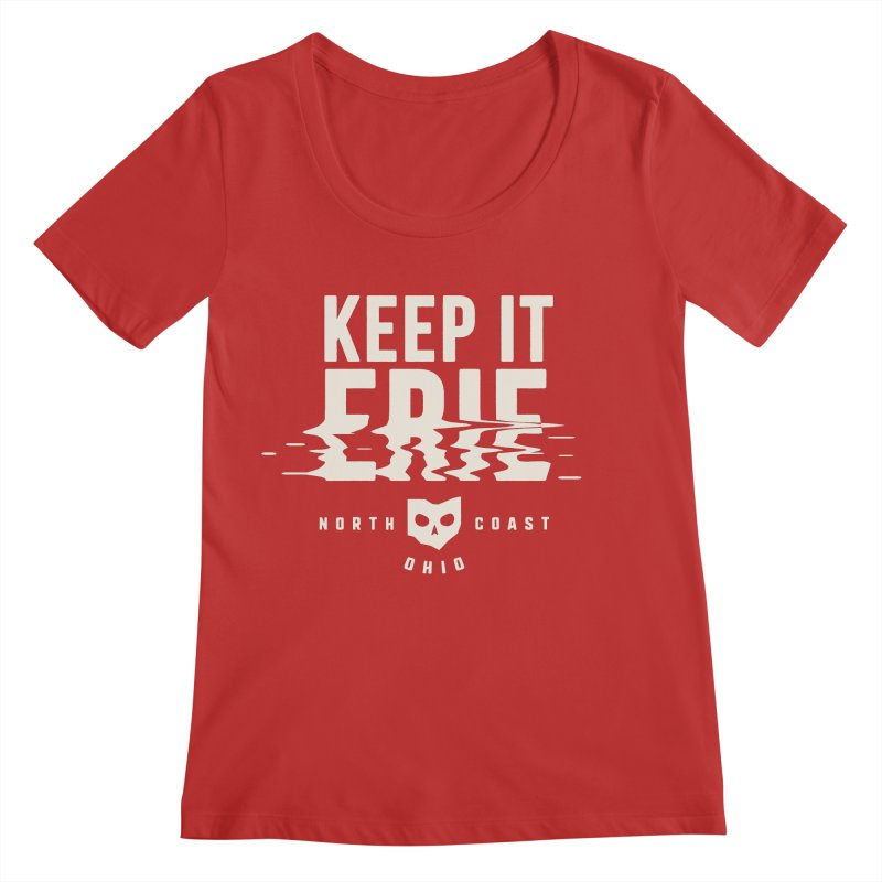 Keep It Erie Women's Regular Scoop Neck by Shop Sandusky Ink & Cloth