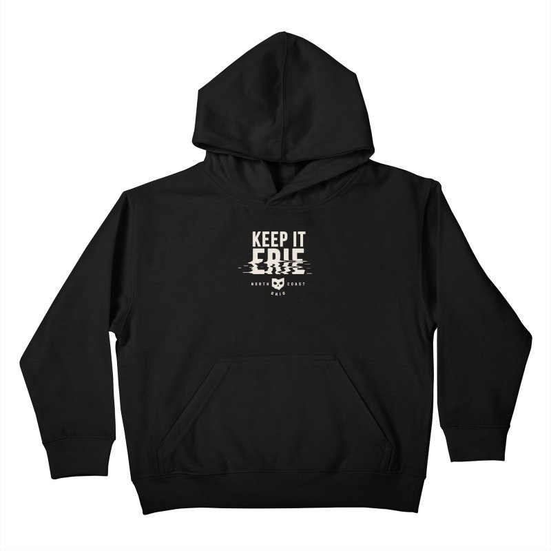 Keep It Erie Kids Pullover Hoody by Shop Sandusky Ink & Cloth
