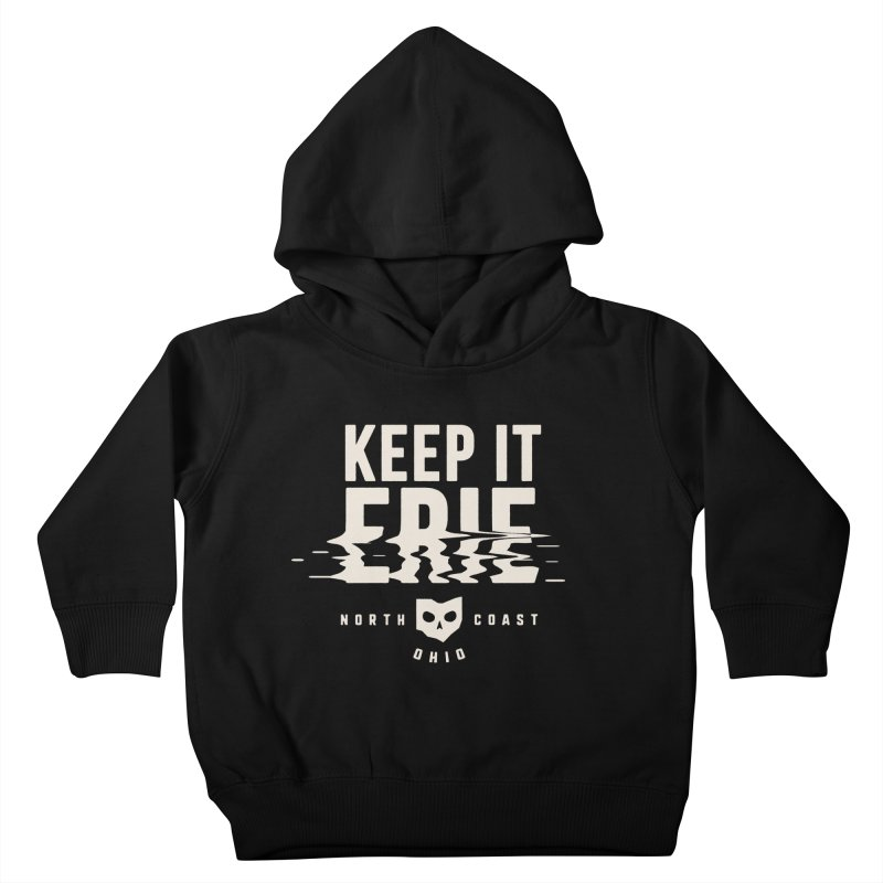 Keep It Erie Kids Toddler Pullover Hoody by Shop Sandusky Ink & Cloth