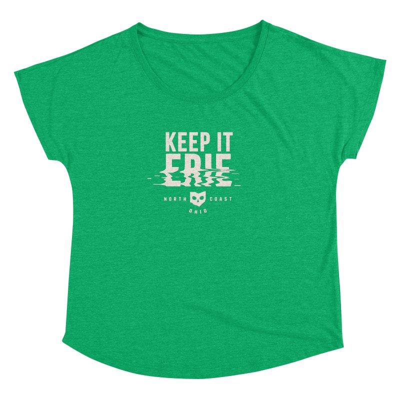 Keep It Erie Women's Dolman Scoop Neck by Shop Sandusky Ink & Cloth