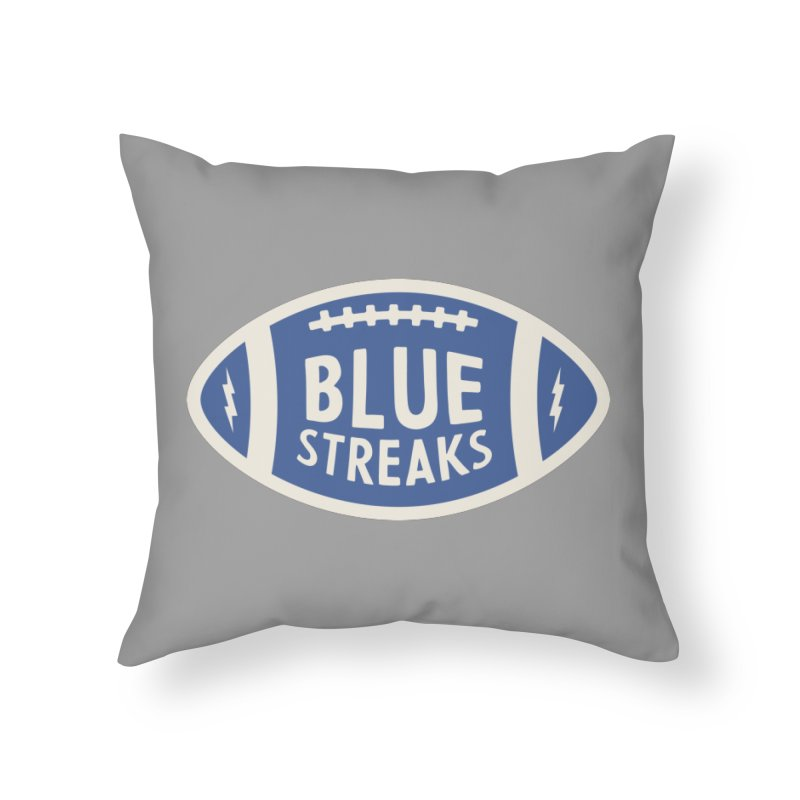 Blue Streaks Football Home Throw Pillow by Shop Sandusky Ink & Cloth