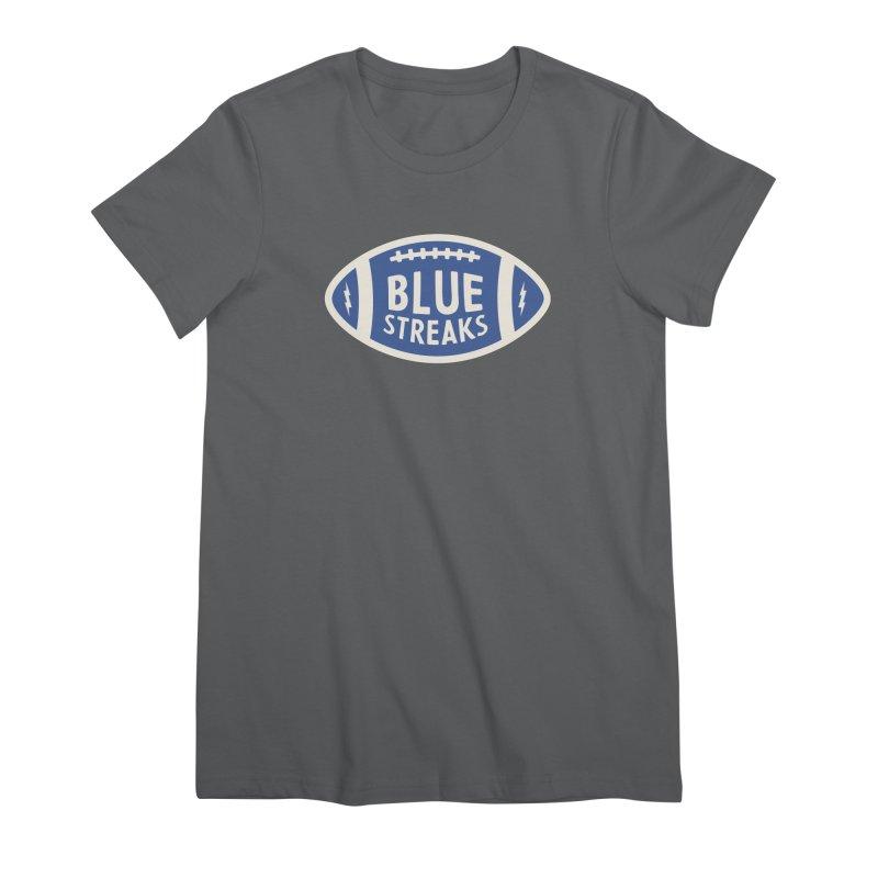 Blue Streaks Football Women's Premium T-Shirt by Shop Sandusky Ink & Cloth