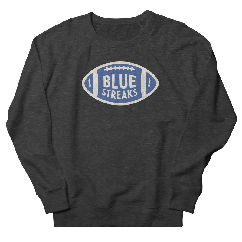 Blue Streaks Football Women's French Terry Sweatshirt by Shop Sandusky Ink & Cloth