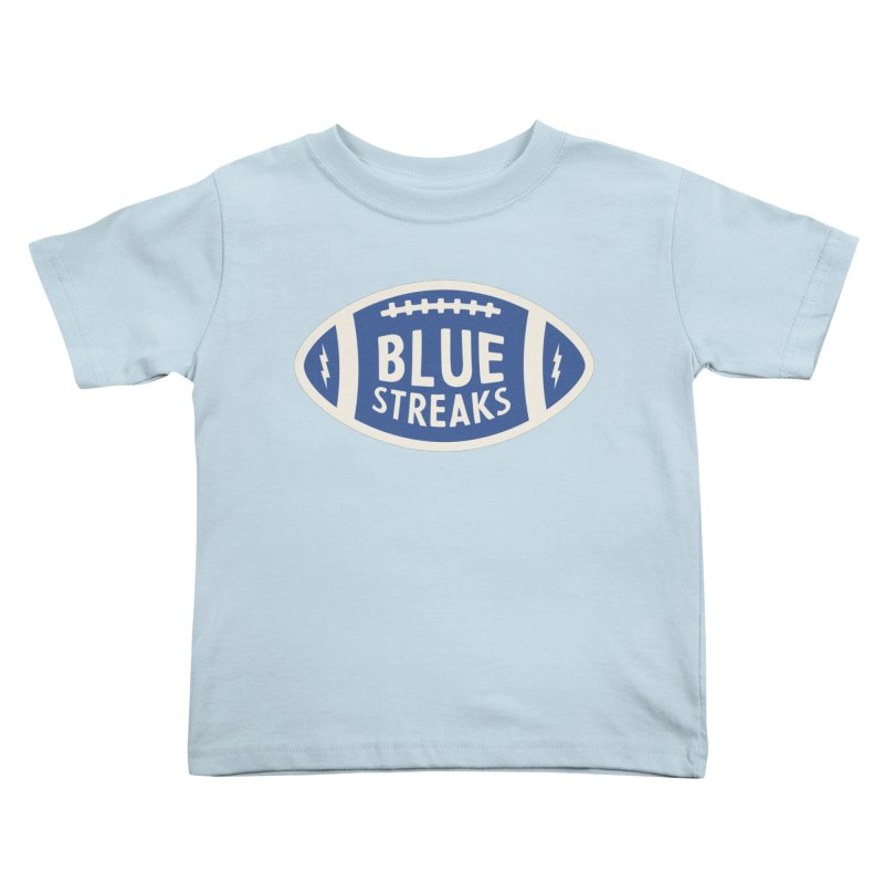 Blue Streaks Football Kids Toddler T-Shirt by Shop Sandusky Ink & Cloth