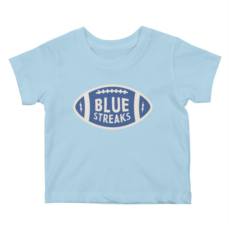 Blue Streaks Football Kids Baby T-Shirt by Shop Sandusky Ink & Cloth