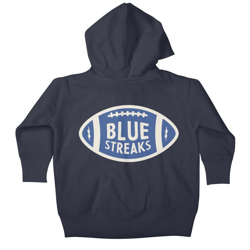Blue Streaks Football Kids Baby Zip-Up Hoody by Shop Sandusky Ink & Cloth