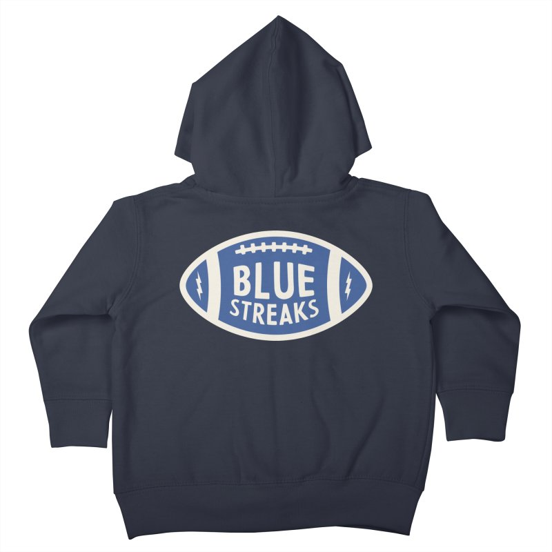 Blue Streaks Football Kids Toddler Zip-Up Hoody by Shop Sandusky Ink & Cloth