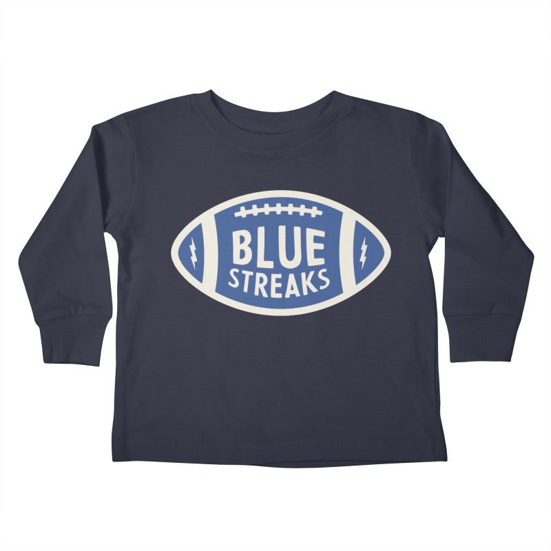 Blue Streaks Football Kids Toddler Longsleeve T-Shirt by Shop Sandusky Ink & Cloth