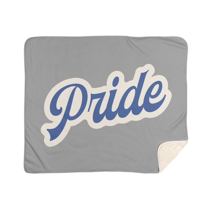Script Pride Home Sherpa Blanket Blanket by Shop Sandusky Ink & Cloth