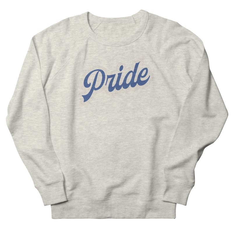 Script Pride Women's French Terry Sweatshirt by Shop Sandusky Ink & Cloth
