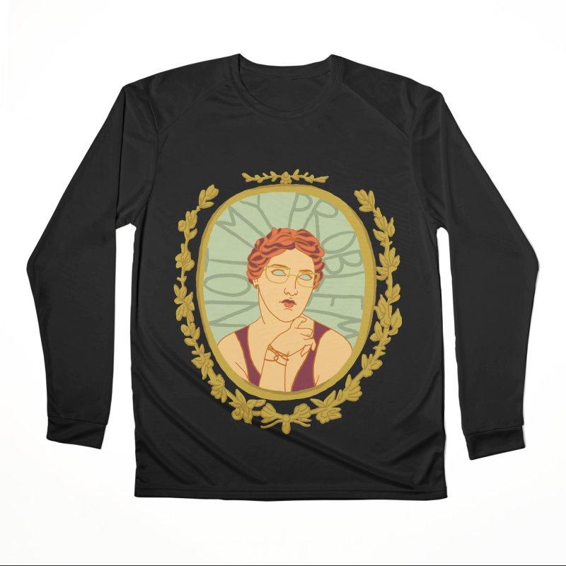 Not My Problem Lady Women's Longsleeve T-Shirt by Saraemor