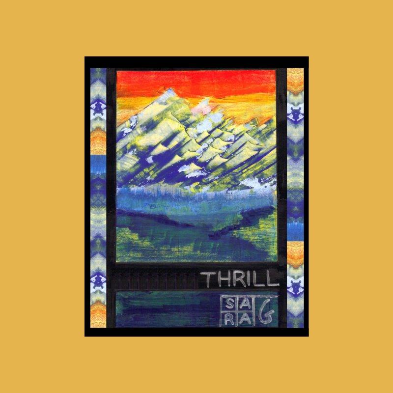 Thrill by Sara Golden's Artist Shop
