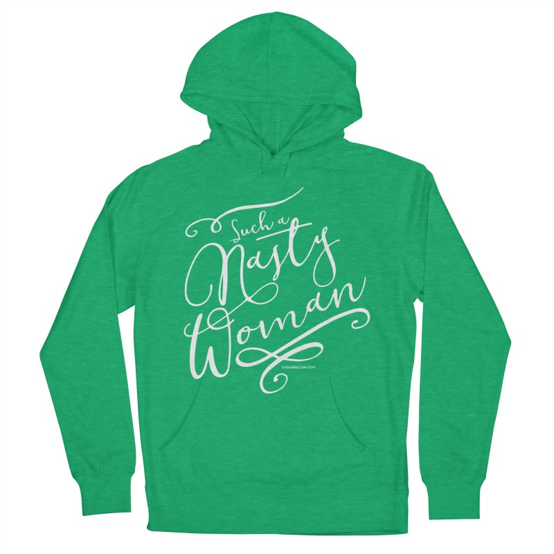 Nasty Woman 2016 Men's Pullover Hoody by Sarah Becan