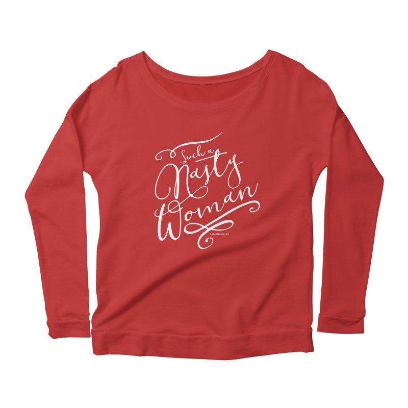 Nasty Woman 2016 Women's Scoop Neck Longsleeve T-Shirt by Sarah Becan