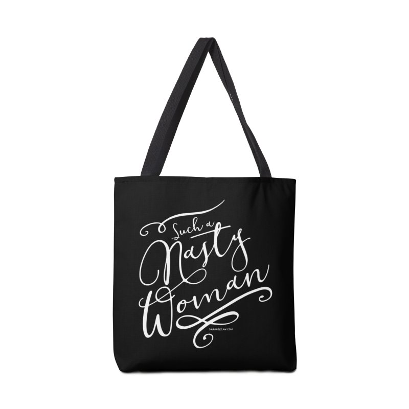 Nasty Woman 2016 Accessories Tote Bag Bag by Sarah Becan
