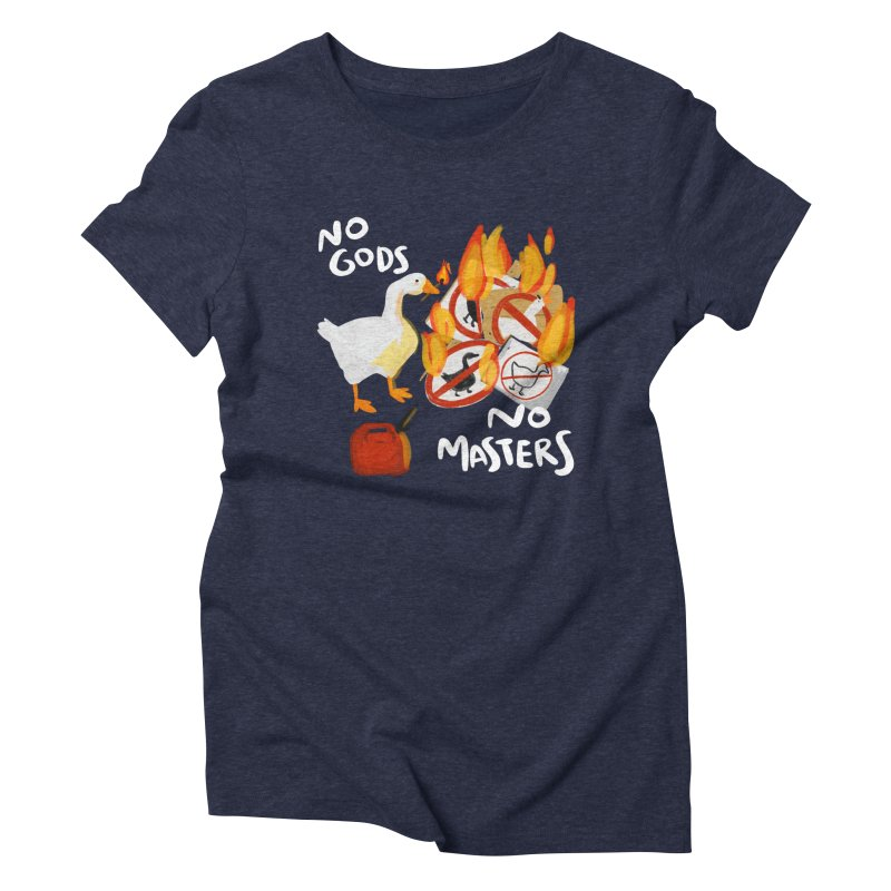 No Gods - No Masters Women's Triblend T-Shirt by Sarah Becan