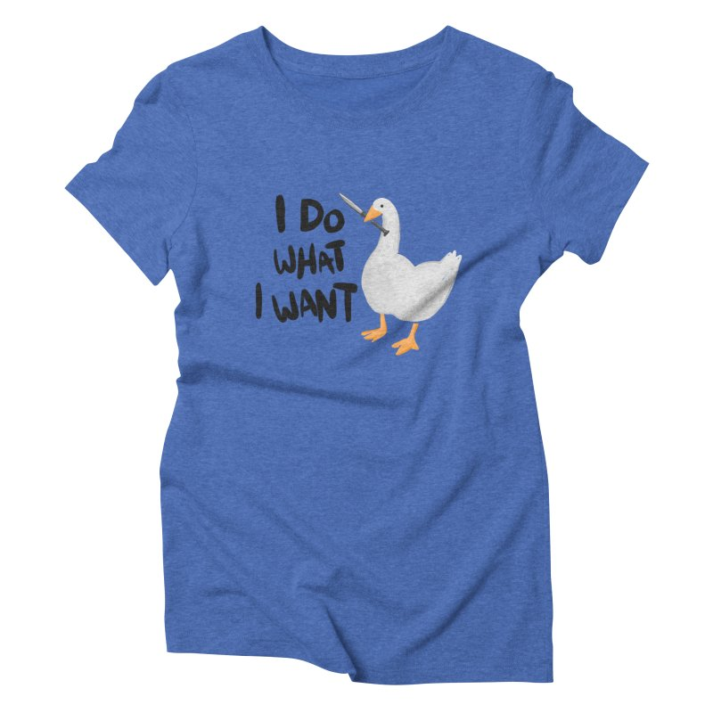 I Do What I Want Women's Triblend T-Shirt by Sarah Becan