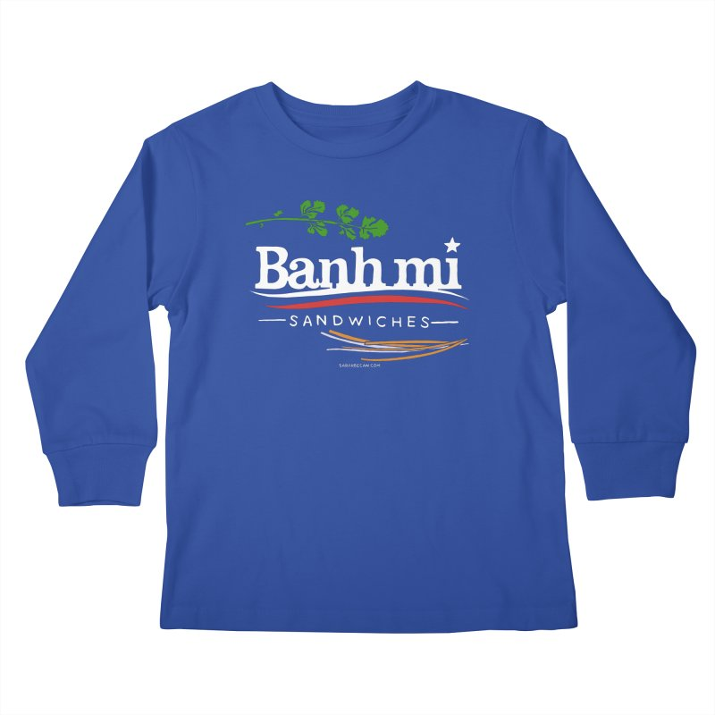 Banh Mi Sandwiches 2016! Kids Longsleeve T-Shirt by Sarah Becan