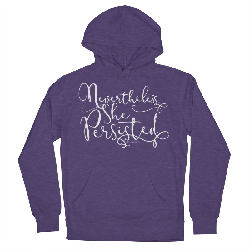 Nevertheless, She Persisted Men's French Terry Pullover Hoody by Sarah Becan