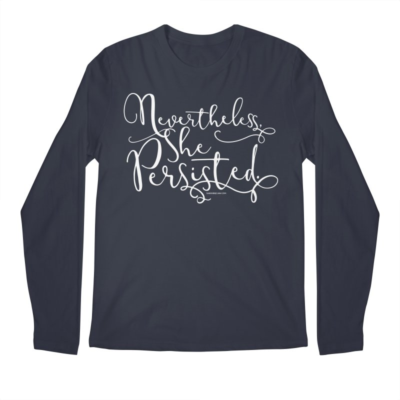 Nevertheless, She Persisted Men's Regular Longsleeve T-Shirt by Sarah Becan
