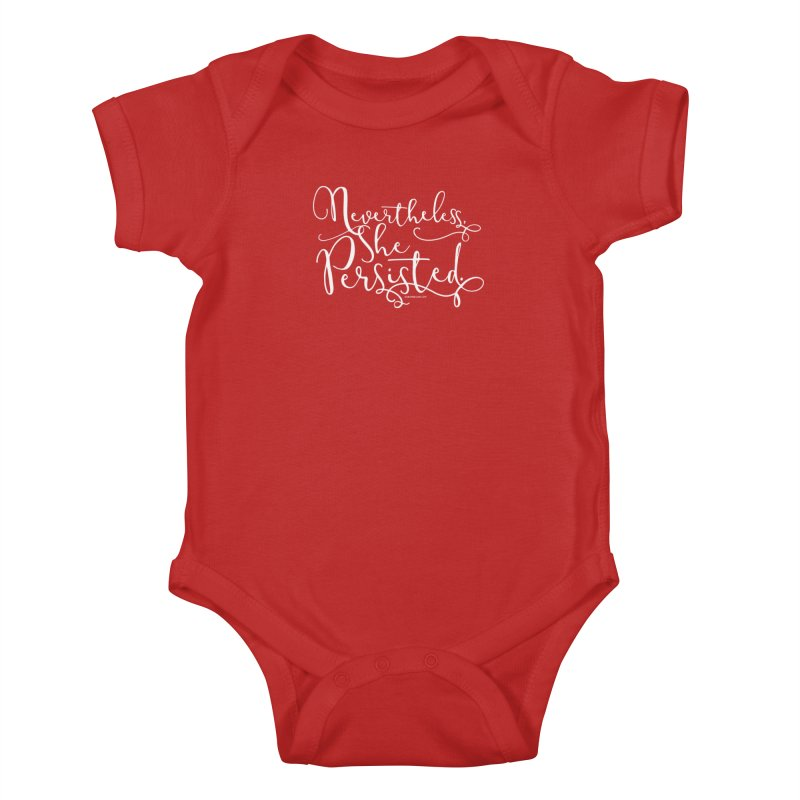 Nevertheless, She Persisted Kids Baby Bodysuit by Sarah Becan