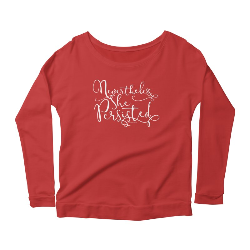 Nevertheless, She Persisted Women's Scoop Neck Longsleeve T-Shirt by Sarah Becan