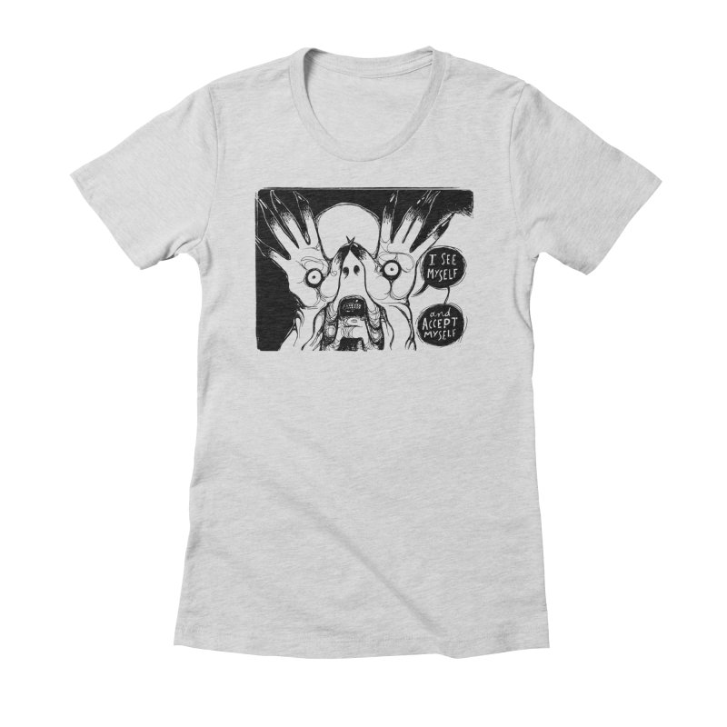 I See Myself and Accept Myself Women's Fitted T-Shirt by Sarah Becan