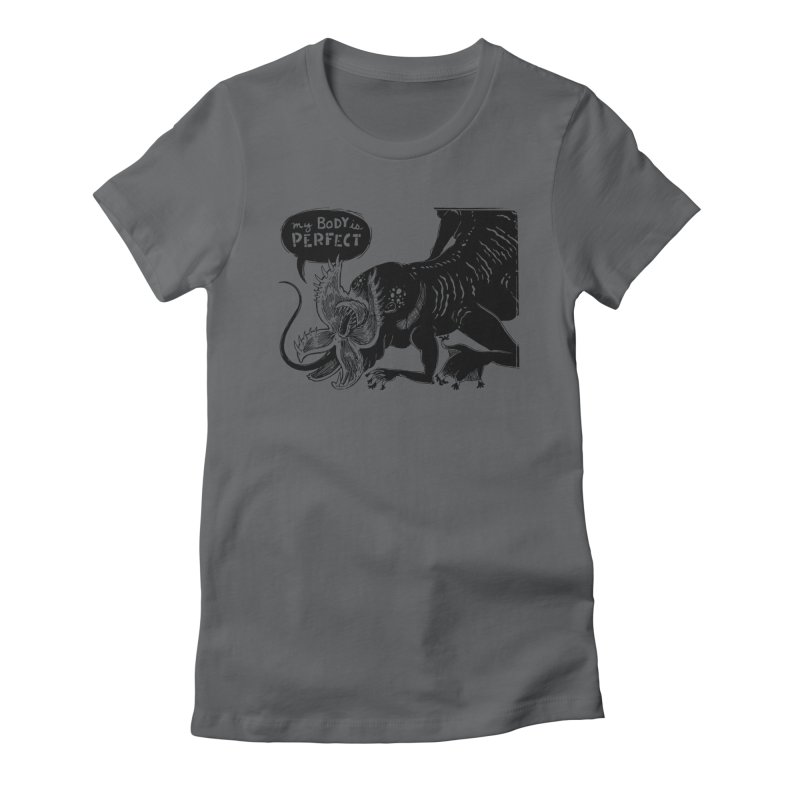 My Body is Perfect Women's Fitted T-Shirt by Sarah Becan