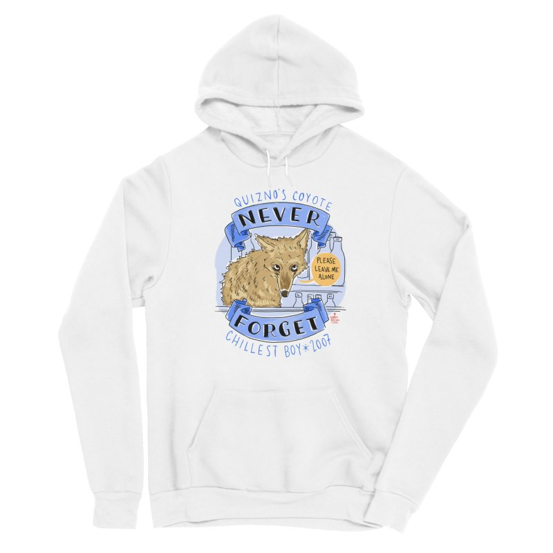 Quizno's Coyote - Never Forget Men's Sponge Fleece Pullover Hoody by Sarah Becan