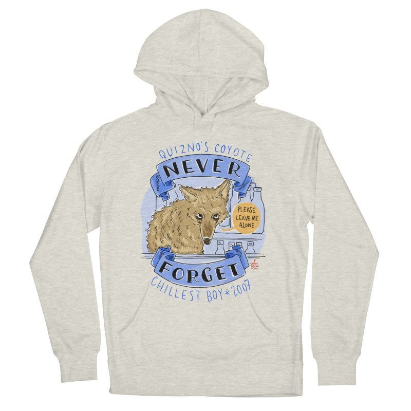 Quizno's Coyote - Never Forget Women's French Terry Pullover Hoody by Sarah Becan
