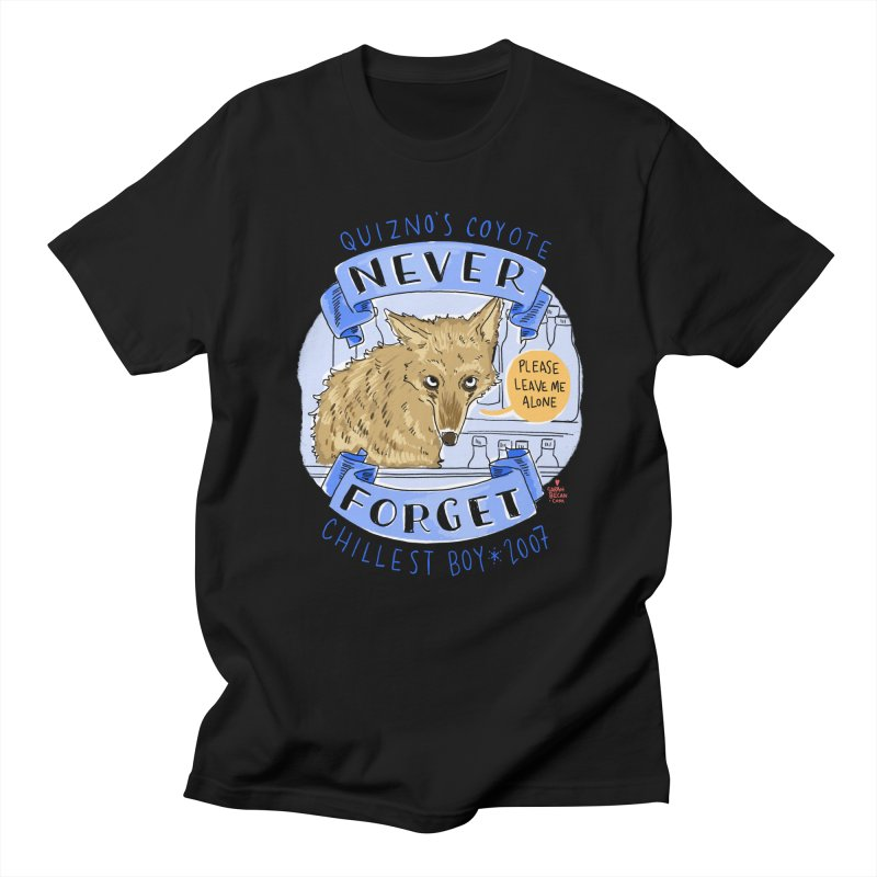 Quizno's Coyote - Never Forget Women's Regular Unisex T-Shirt by Sarah Becan