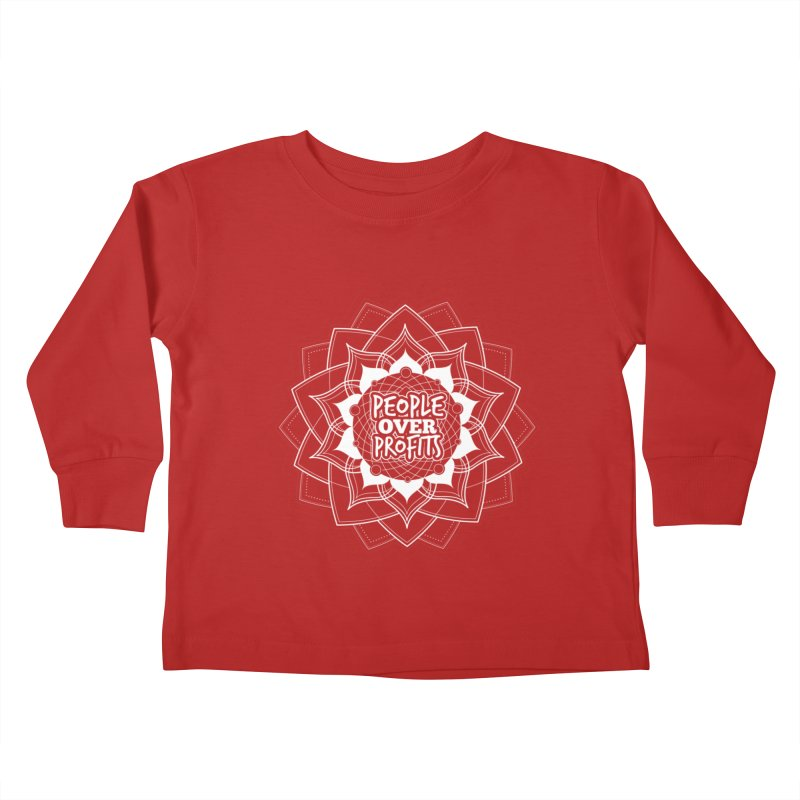 People Over Profits Kids Toddler Longsleeve T-Shirt by Graphic Art by Sarah Sorden