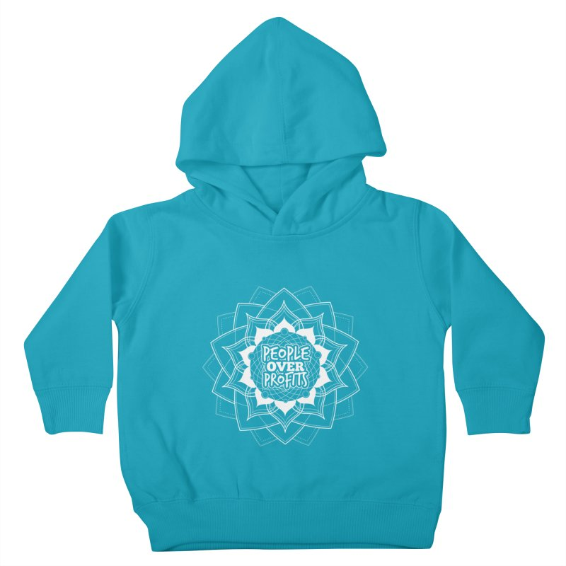 People Over Profits Kids Toddler Pullover Hoody by Graphic Art by Sarah Sorden