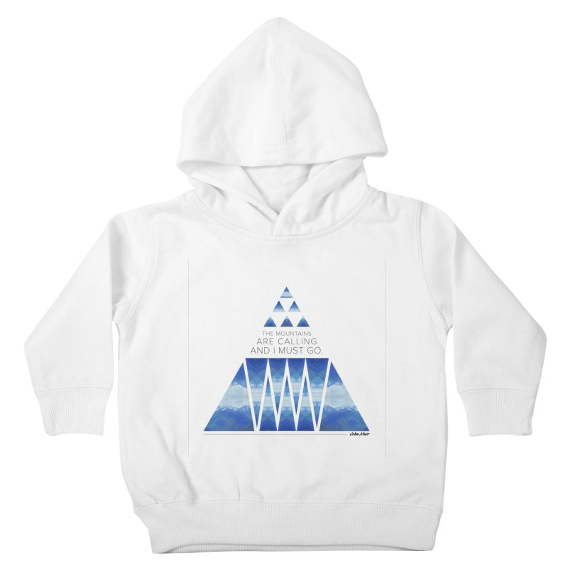 The Mountains are Calling Kids Toddler Pullover Hoody by Graphic Art by Sarah Sorden