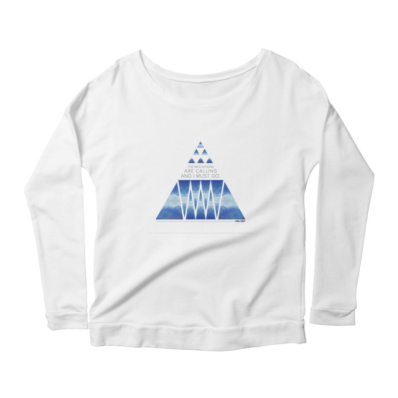 The Mountains are Calling Women's Longsleeve Scoopneck  by Graphic Art by Sarah Sorden