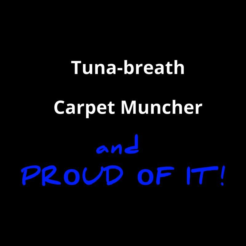 Tuna Breath Pride Men's T-Shirt by sarkyshirts's Artist Shop