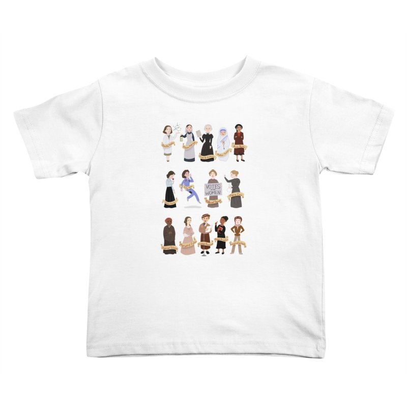 Women in History #1 Kids Toddler T-Shirt by satruntwins's Artist Shop