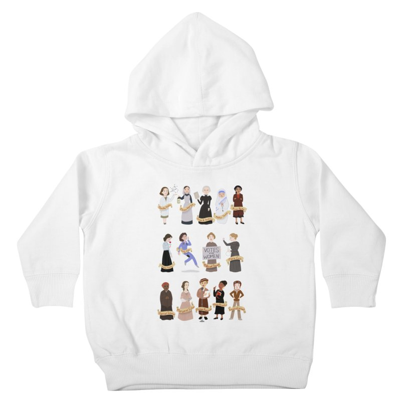 Women in History #1 Kids Toddler Pullover Hoody by satruntwins's Artist Shop