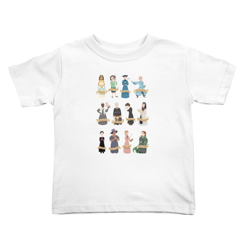 Women in History #3 Kids Toddler T-Shirt by satruntwins's Artist Shop