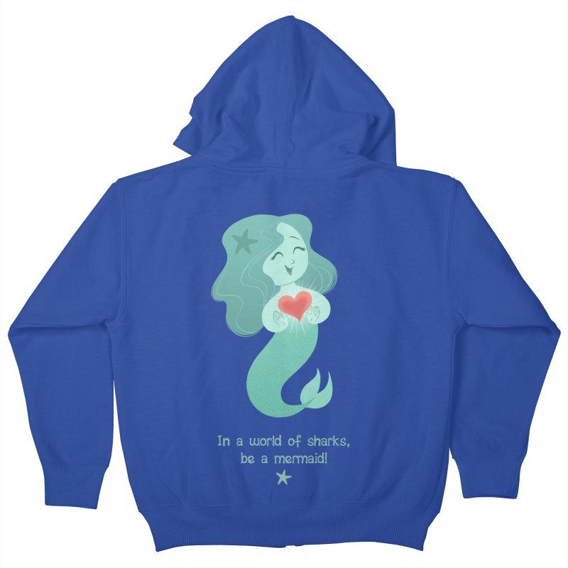 Be a mermaid! Kids Zip-Up Hoody by satruntwins's Artist Shop