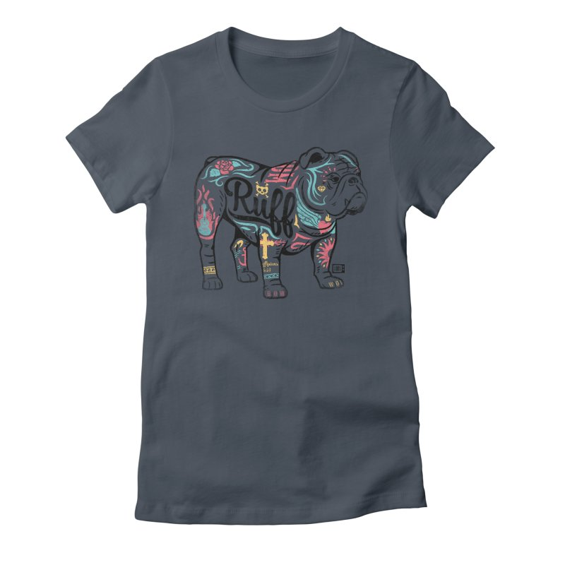 Ruff Women's T-Shirt by Saturday Morning Society