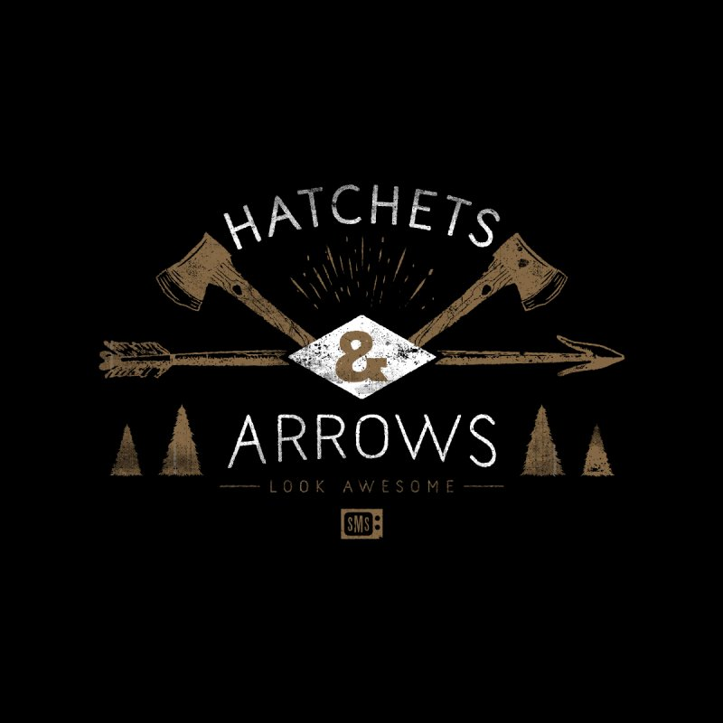 Hatchets & Arrows None  by Saturday Morning Society